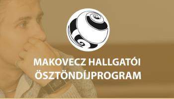 Makovecz hallgatói ösztöndíj program 2021-2022-es tanév második félévére